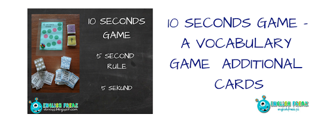 10 SECONDS GAME - A VOCABULARY GAME  ADDITIONAL CARDS