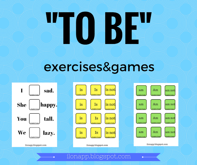 """TO BE"" EXERCISES AND GAMES"