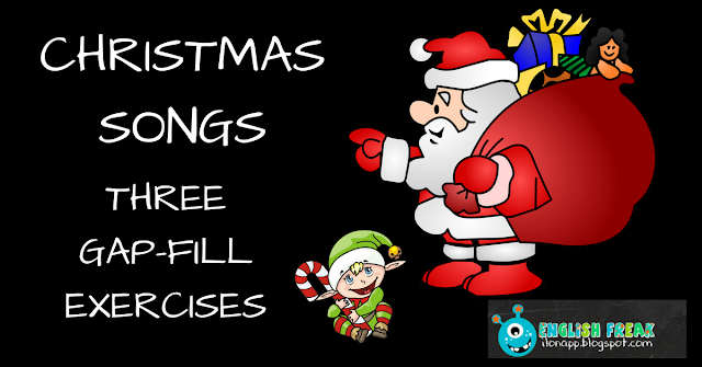 CHRISTMAS SONGS –  GAP-FILL EXERCISES