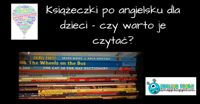 Książeczki poangielsku dla dzieci – czywarto je czytać?