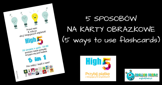 5 SPOSOBÓW NA KARTY OBRAZKOWE (5 ways to use flashcards)