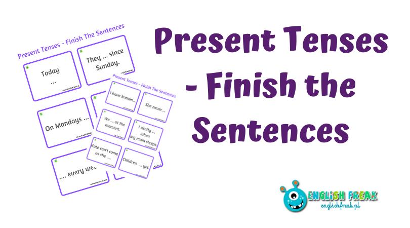 Present Tenses - Finish the Sentences
